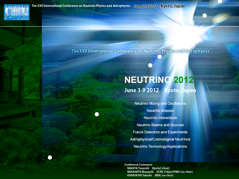 Fig. X: Conference Poster for Neutrino 2012 in Kyoto, Japan (http://neu2012.kek.jp/)